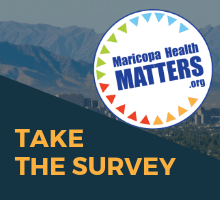 Take the Survey maricopahealthmatters.org